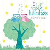 Faith, Hope & Lullabies