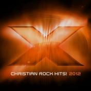 X2012: Christian Rock Hits