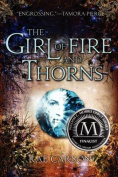 The Girl of Fire and Thorns (Girl of Fire and Thorns