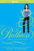 Ruthless (Pretty Little Liars