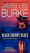 Black Cherry Blues (Dave Robicheaux Mysteries