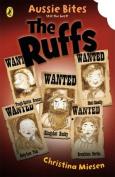 The Ruffs (Aussie Bites)