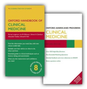 Oxford Handbook of Clinical Medicine and Oxford Assess and Progress Clinical Medicine Pack