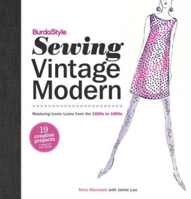 Burdastyle Sewing Vintage Modern: Mastering Iconic Looks from 1920-1980