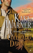 Colorado Dawn (Runaway Brides)