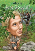 Who Is Jane Goodall? (Who Was...?
