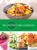 The Revive Cafe Cookbook