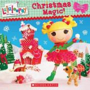 Christmas Magic! (Lalaloopsy)