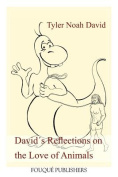 Davids Reflections on the Love of Animals