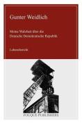 Meine Wahrheit Ueber Die Deutsche Demokratische Republik [GER]
