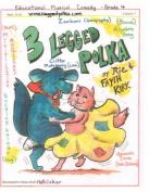 3 Legged Polka