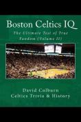 Boston Celtics IQ
