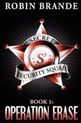 Secret Security Squad (Book 1