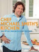 Chef Michael Smith's Kitchen (Us Edition)