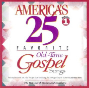 America's 25 Favorite Old-Time Gospel Songs [Audio]
