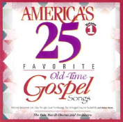 America's 25 Favorite Old-Time Gospel Songs [Audio]