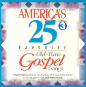 America's 25 Favorite Old-Time Gospel Songs