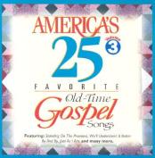America's 25 Favorite Old-Time Gospel Songs