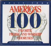 America's 100 Favorite Praise and Worship Choruses [Audio]