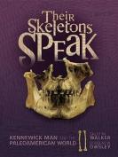 Their Skeletons Speak