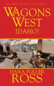 Wagons West: Idaho!