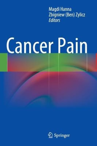 Cancer Pain by Magdi Hanna.