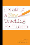 Creating a New Teaching Profession