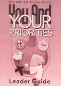 You & Your Priorities Leader Guide