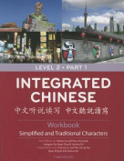 Integrated Chinese, Level 2, Part 1