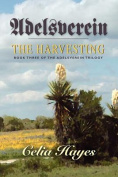 Adelsverein: The Harvesting