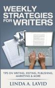 Weekly Strategies for Writers