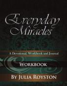 Everyday Miracles: Workbook