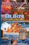 Burn Your Belongings