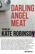 Darling Angel Meat: Poems