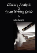 Literary Analysis & Essay Writing Guide