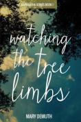 Watching the Tree Limbs