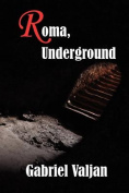 Roma, Underground