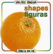 Shapes/Figuras (Healthy Babies/Bebes Sanos) [Board book] [Spanish]
