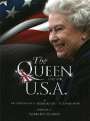 The Queen and the U.S.A.