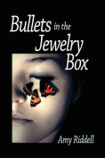 Bullets in the Jewelry Box