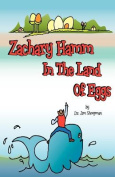 Zachary Hamm in the Land of Eggs