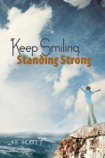 Keep Smiling, Standing Strong