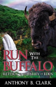 Run with the Buffalo