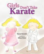 Girls Don't Take Karate