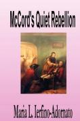 McCord's Quiet Rebellion