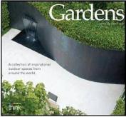 Gardens. Editor, Gary Takle