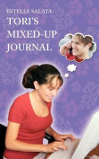 Tori's Mixed-Up Journal