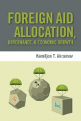 Foreign Aid Allocation, Governance, and Economic Growth