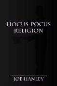 Hocus-Pocus Religion