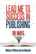 Lead Me to Success in Publishing